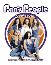 Pans People: Our Story - Pearson, Ruth