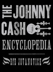 Johnny Cash Encyclopedia - Jovanovic, Rob