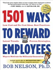 1501 Ways to Reward Employees - Nelson, Bob