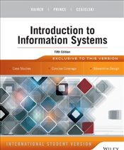 Introduction to Information Systems 5e W/Wiley Plus - Rainer, R. Kelly