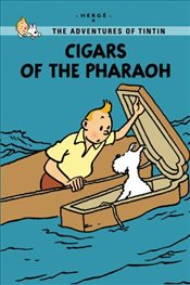 Cigars of the Pharaoh : Tintin Young Readers Editions - Herge,