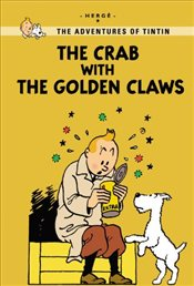 Crab with the Golden Claws : Tintin Young Readers Editions - Herge,