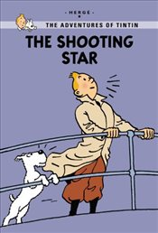 Shooting Star : Tintin Young Readers Editions - Herge,