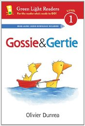 Gossie and Gertie : Green Light Readers Level 1 - Dunrea, Olivier