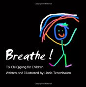 Breathe : Tai Chi Qigong for Children - Tenenbaum, Linda
