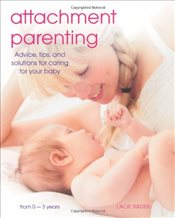 Attachment Parenting - Rader, Lacie