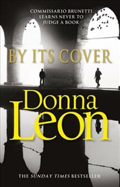 By Its Cover : Commissario Guido Brunetti Mystery 23 - Leon, Donna