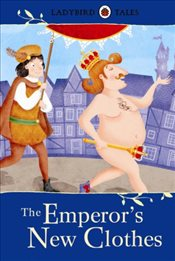 Ladybird Tales : The Emperors New Clothes  - Ladybird,
