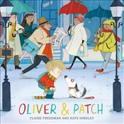Oliver and Patch - Freedman, Claire