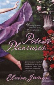 Potent Pleasures - James, Eloisa