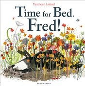 Time for Bed, Fred! Big Book - Ismail, Yasmeen