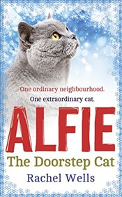 Alfie the Doorstep Cat - Wells, Rachel
