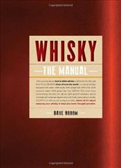 Whisky: The Manual - Broom, Dave