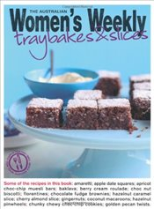 Traybakes & Slices (The Australian Womens Weekly Essentials) - Weekly, The Australian Womens