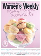 Macaroons & Biscuits (The Australian Womens Weekly Essentials) - Weekly, Australian Womens