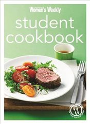 Student Cookbook : Triple-tested Quick and Easy Recipes, and Comfort Food Just Like Mum Makes -