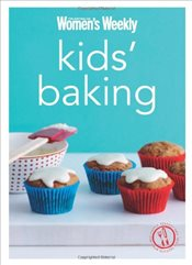 Kids Baking : Cake Pops, Sweets and Cake-filled Fun Recipes for Children -
