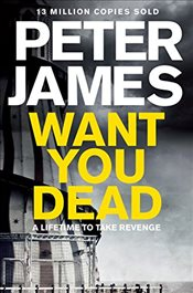 Want You Dead - James, Peter