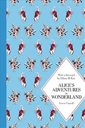 Alices Adventures in Wonderland : Macmillan Classics Edition - Carroll, Lewis