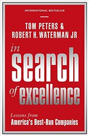 In Search Of Excellence 3e : Lessons from Americas Best-Run Companies - Peters, Tom