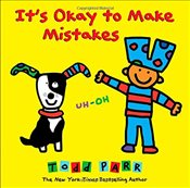 Its Okay To Make Mistakes - Parr, Todd