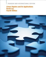 Linear Algebra and its Applications 4e : Plus MyMathLab with Pearson Etext  - Lay, David C.