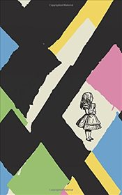 Alices Adventures in Wonderland : 150th Anniversary Edition with Dame Vivienne Westwood - Carroll, Lewis