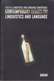 Lila 14 : Linguisrics and Language Conference : Contemporary Issues on Linguistics and Language -