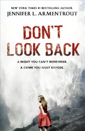 Dont Look Back - Armentrout, Jennifer L.
