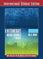 Intermediate Microeconomics with Calculus 9e - A Modern Approach - VARIAN, HAL R.