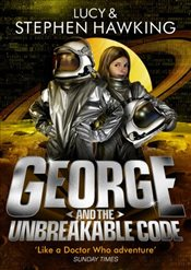George and the Unbreakable Code   - Hawking, Lucy