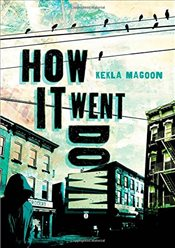How It Went Down - Magoon, Kekla