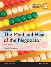 Mind and Heart of the Negotiator 6e PGE - Thompson, Leigh
