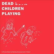 Dead Children Playing - Donwood, Stanley