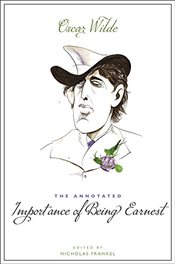 Annotated Importance of Being Earnest - Wilde, Oscar