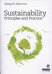 Sustainability Principles and Practice - Robertson, Margaret