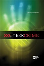 Cybercrime (Opposing Viewpoints (Library)) - Gerdes, Louise I.