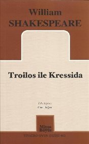 Troilos ile Kressida - Shakespeare, William