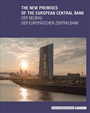 New Premises of the European Central Bank - Forster, Yorck