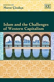 Islam and the Challenges of Western Capitalism - Çızakça, Murat