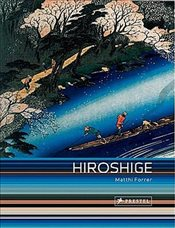 Hiroshige : Prints and Drawings - Forrer, Matthi