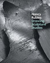 Nancy Rubins : Drawings, Sculpture, Studies - Eden, Xandra