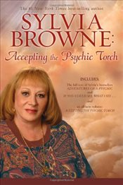 Accepting The Psychic Torch - Browne, Sylvia