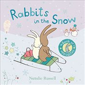Rabbits in the Snow: A Book of Opposites - Russell, Natalie