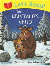 Lets Read! The Gruffalos Child - Donaldson, Julia