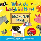 What the Ladybird Heard Read and Play Farm (Read & Play) - Donaldson, Julia