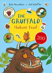 Gruffalo Explorers: The Gruffalo Nature Trail: A Gruffalo Explorer Sticker Book (Gruffalo Sticker Ac - Donaldson, Julia