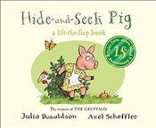 Tales from Acorn Wood : Hide-and-Seek Pig 15th Anniversary Edition (Tales from Acorn Wood Board Bk) - Donaldson, Julia