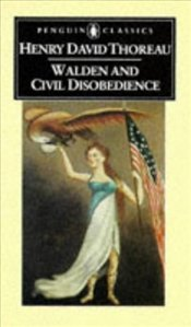 Walden and Civil Disobedience - Thoreau, Henry David