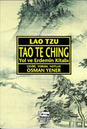 Tao The Ching : Yol ve Erdemin Kitabı - Tzu, Lao